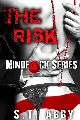 Book Review : The Risk (Mindf*ck  #1) by S.T. Abby