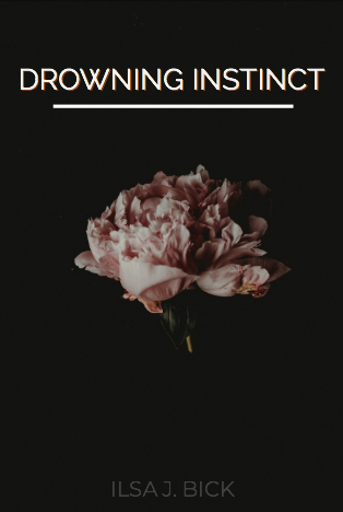 Quotes Galore : Drowning Instinct by Ilsa J. Bick