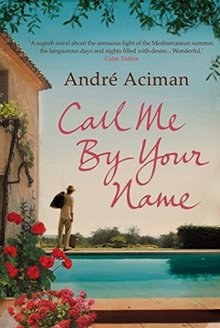 Book Review : Call Me By Your Name by André Aciman
