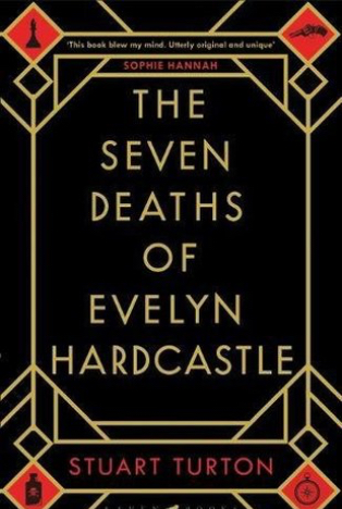Book Review : The Seven Deaths of Evelyn Hardcastle By Stuart Turton