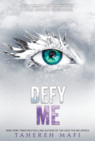 Book Review : Defy Me (Shatter Me #5) By Tahereh Mafi