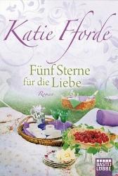 Katie Ffordes Fünf Sterne für die Liebe auf LiteraturLese.de