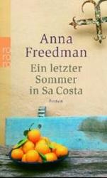 Anna Freedmans Ein letzter Sommer in Sa Costa auf LiteraturLese.de