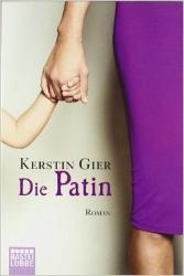 Über Kerstins Gier Die Patin auf LiteraturLese.de