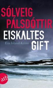 Sólveig Pálsdóttir. Eiskaltes Gift (2014)