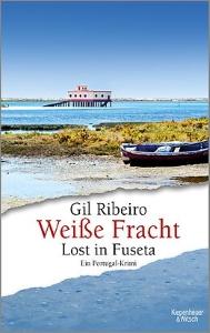 Gil Ribeiro. Weiße Fracht – Lost in Fuseta 3 (2019)