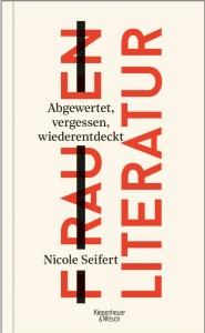 Seifert, Nicole. 2021. Frauen Literatur