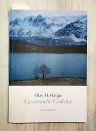 Olav H. Hauge: Gesammelte Gedichte