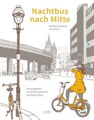 Nachtbus nach Mitte Berliner Gedichte von heute