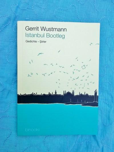 Gerrit Wustmann: Istanbul Bootleg Binooki Verlag