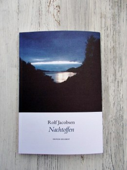 Rolf Jacobsen: Nachtoffen Gedichte