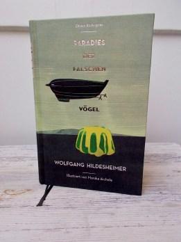 Wolfgang Hildesheimer: Paradies der falschen Vögel