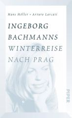 Ingeborg Bachmanns Winterreise nach Prag_Cover