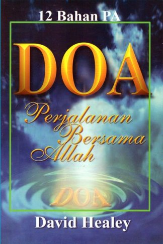 Doa; Perjalanan Bersama Allah
