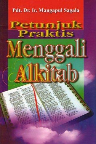 Petunjuk Praktis Menggali Alkitab