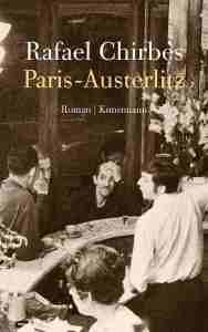 Rafael Chirbes - Paris-Austerlitz