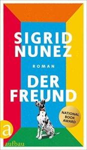 Sigrid Nunez Der Freund