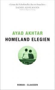Ayad Akhtar - Homeland Elegien
