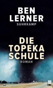 Ben Lerner Die Topeka Schule