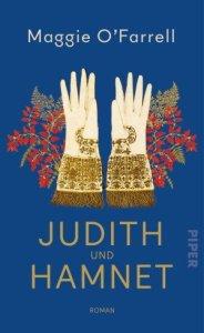Maggie O´Farrell - Judith und Hamnet