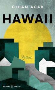 Cihan Acar - Hawaii