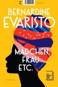 Bernardine Evaristo - Mädchen, Frau etc.