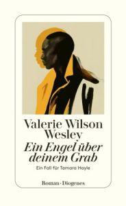Valerie Wilson Wesley - Ein Engel über deinem Grab