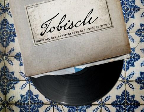 Tobisch - der Soundtrack!