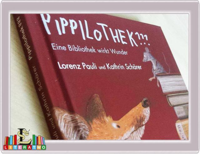 Pippilothek - Eine Bibliothek wirkt Wunder