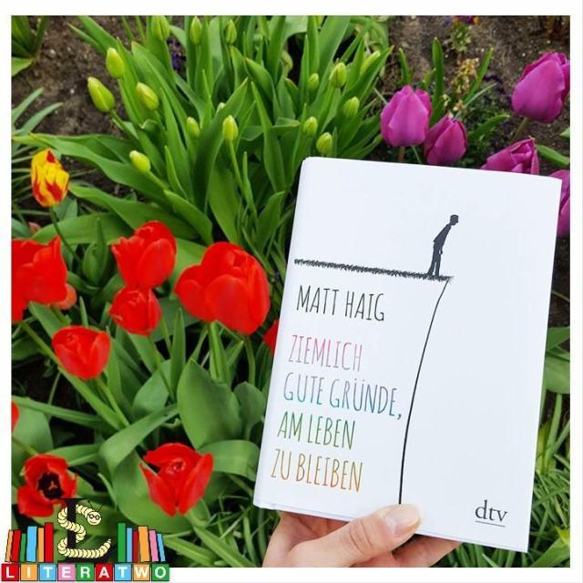 Ziemliche gute Gründe, am Leben zu bleiben ~ Matt Haig