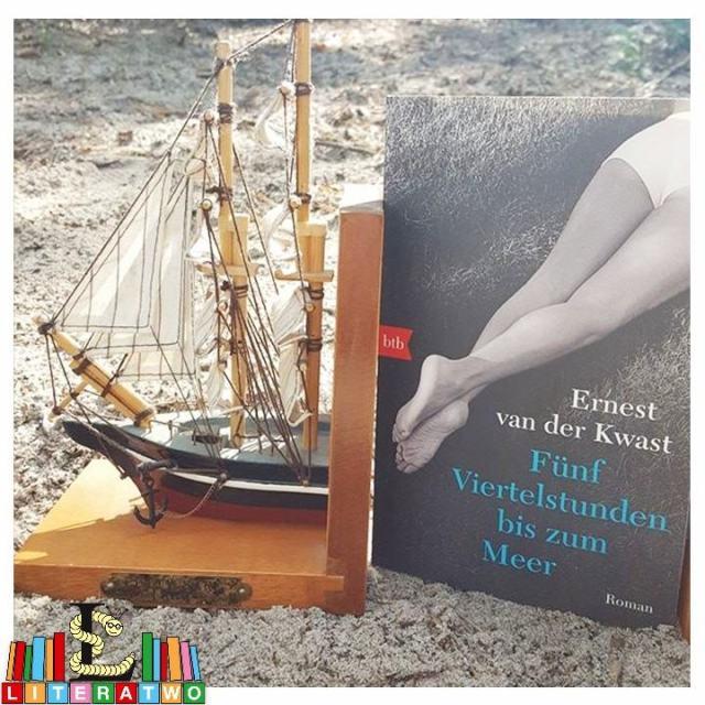 Fünf Viertelstunden bis zum Meer ~ Ernest van der Kwast