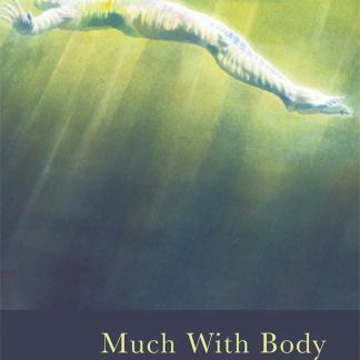 Cover image for Much with Body by Polly Atkin