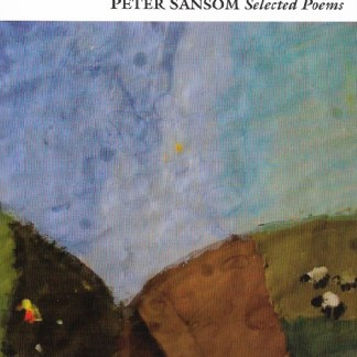 Peter Sansom: Selected Poems book cover