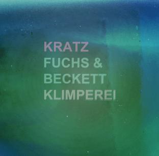 KRATZ, FUCHS&BECKETT : CASSETTE / DOWNLOAD