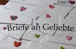 Briefe an Geliebte - Folge 2