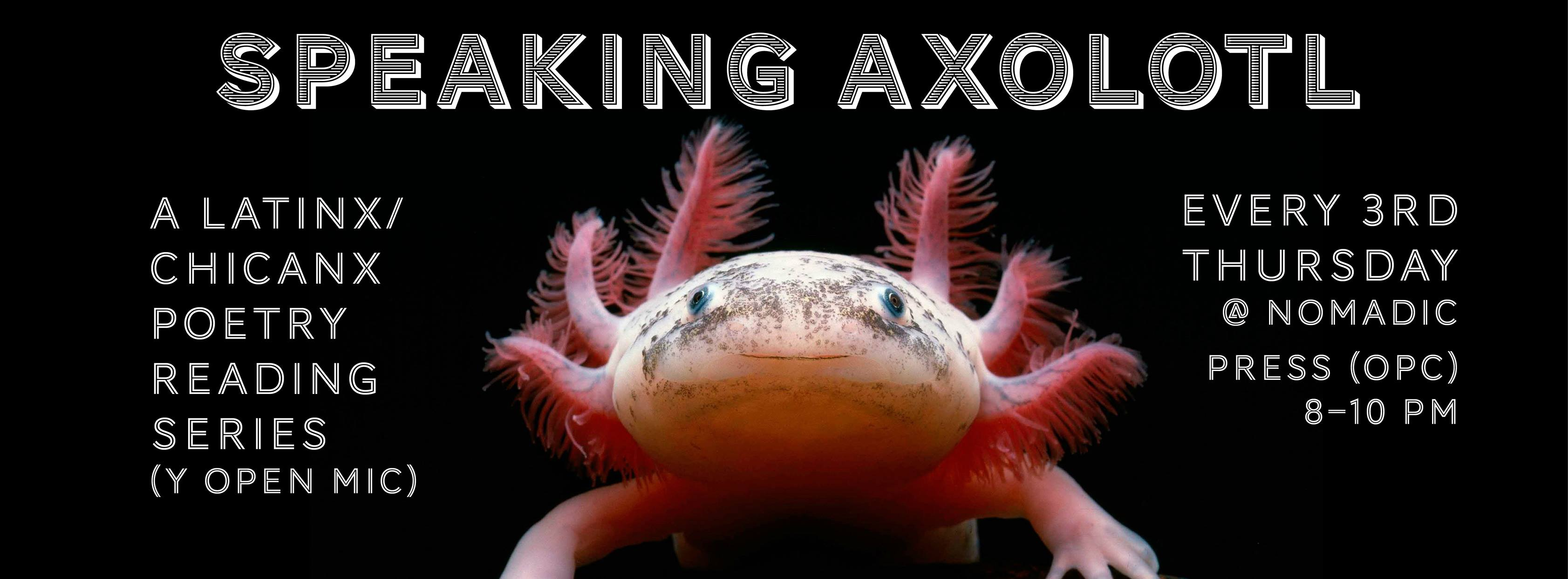 flier for Speaking Axolotl