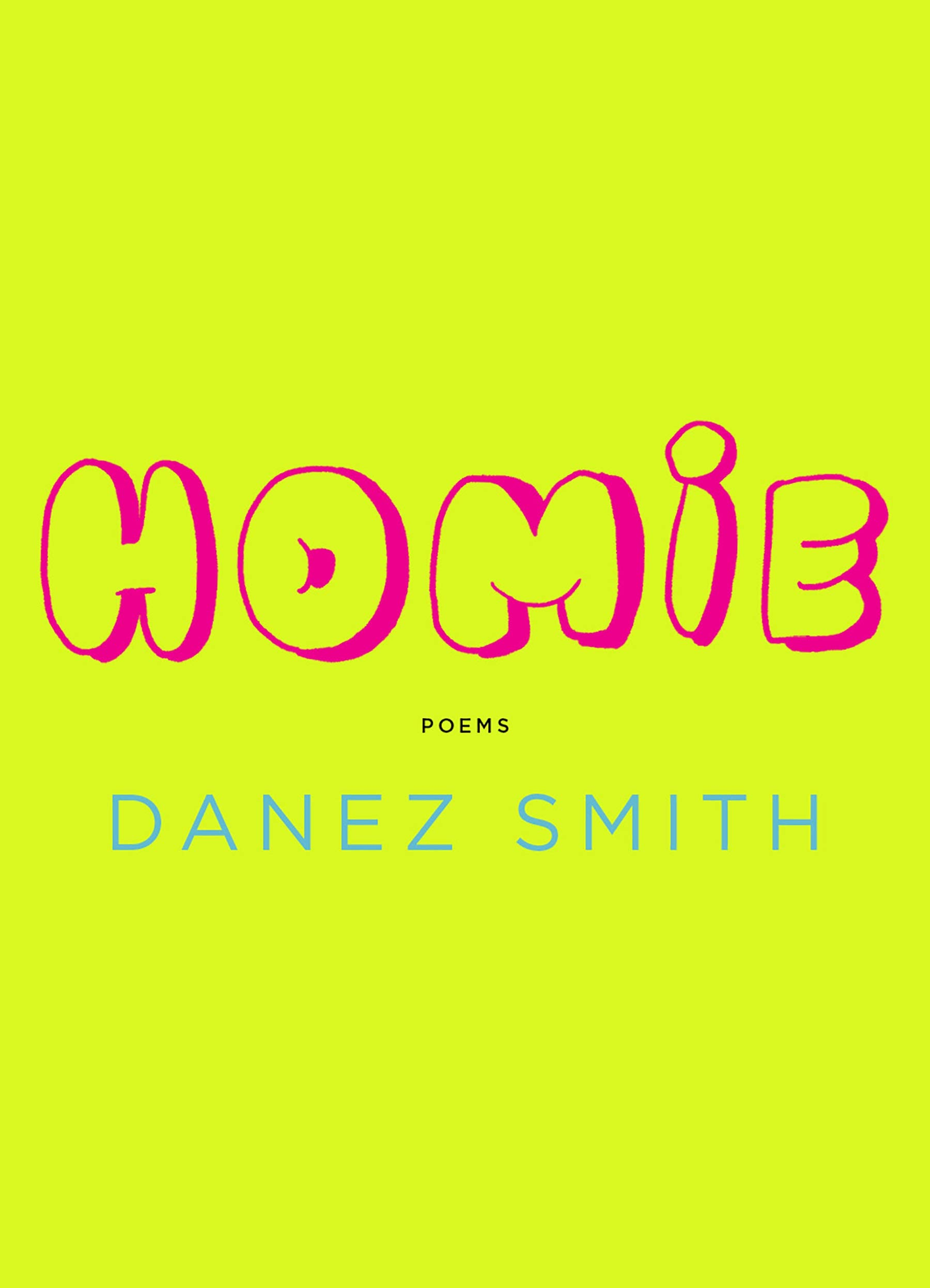 front cover of Homie by Danez Smith