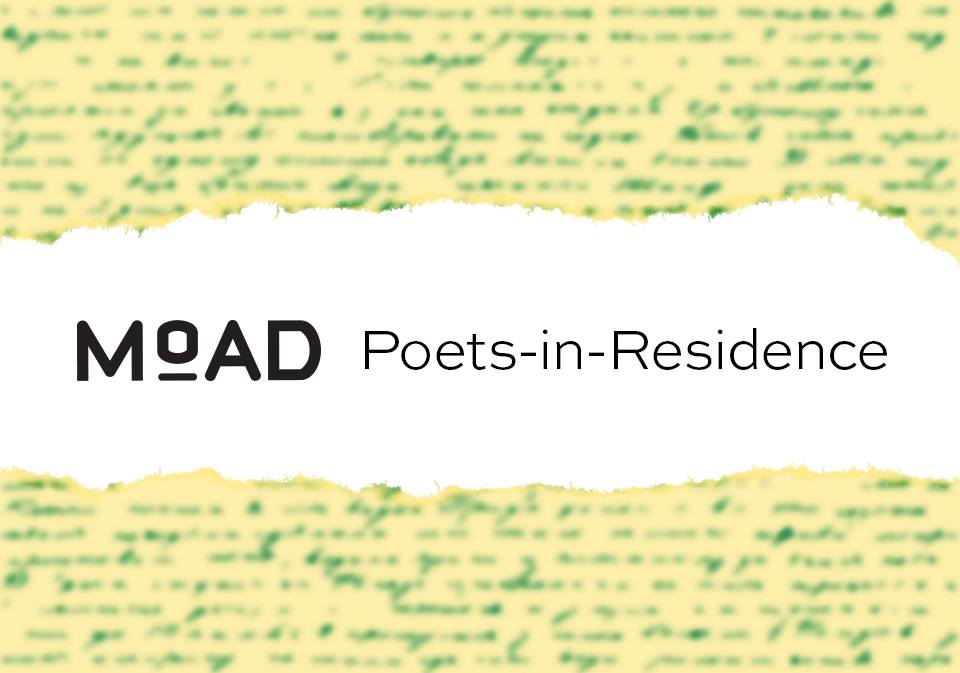 flier for MoAD Poets in Residence