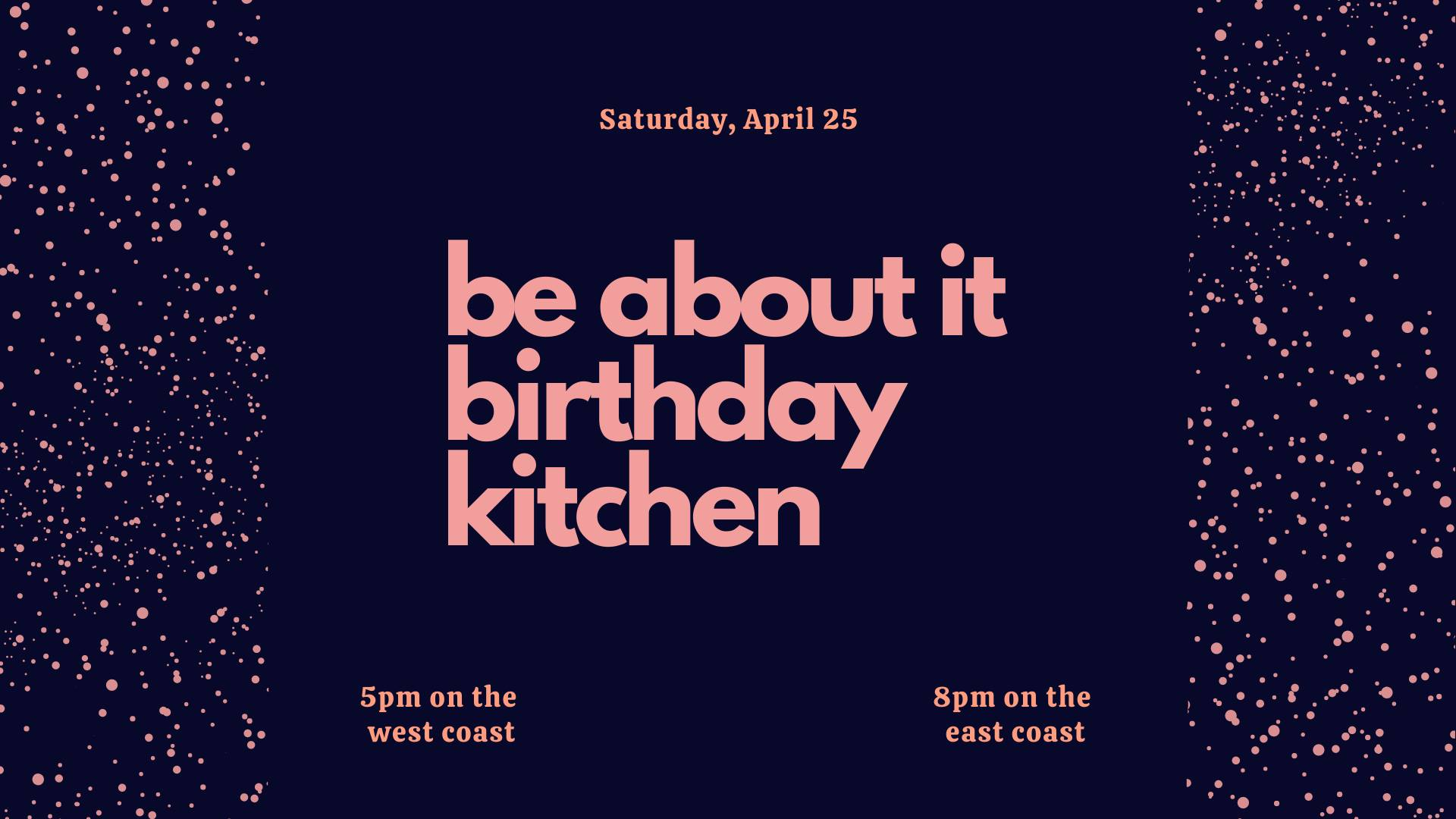 Be About It Birthday Kitchen