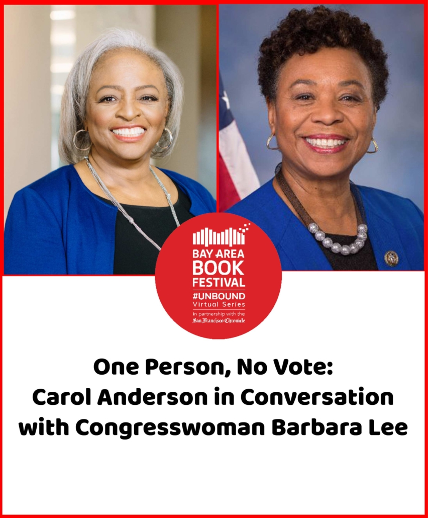 One Person, No Vote: Carol Anderson in Conversation with Congresswoman Barbara Lee