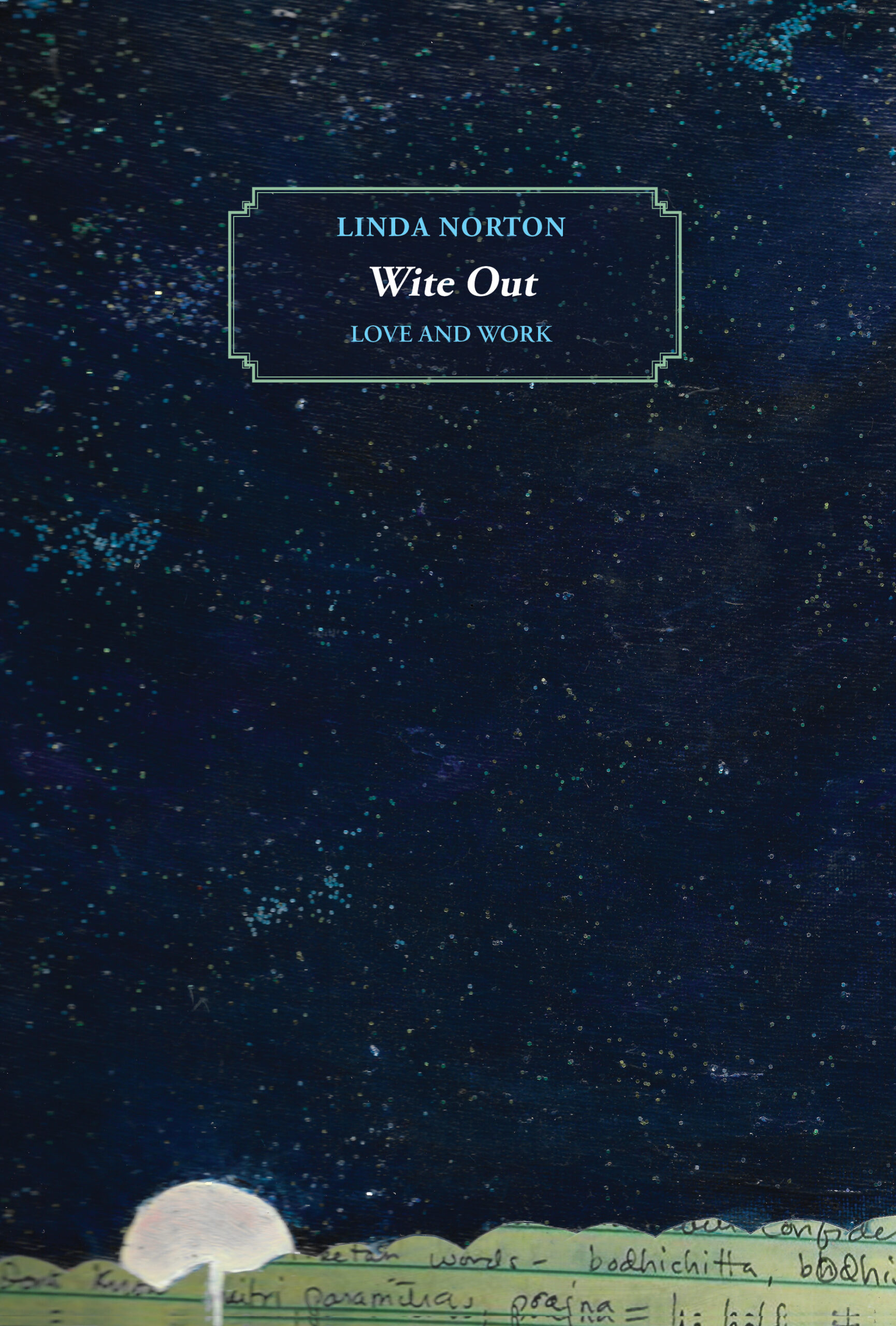 front cover of Wite Out by Linda Norton