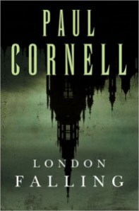 Blog Tour: London Falling by Paul Cornell