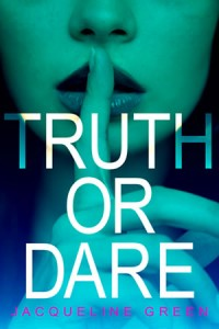 LitStack Review: Truth or Dare by Jacqueline Green