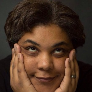"""""""Bad Feminist"""" author Roxane Gay Pulls """"How To Be Heard"""" from Simon & Schuster"""