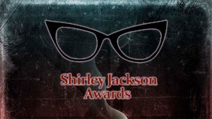 2016 Shirley Jackson Awards Nominees Announced