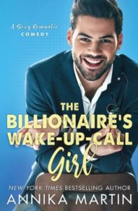 12/10/18 – December Giveaway: Billionaire's Wake-up Call Girl by Annika Martin