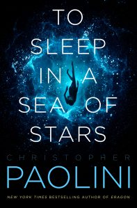 Excerpt: TO SLEEP IN A SEA OF STARS by Christopher Paolini