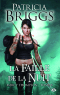 Mercy Thompson tome 8 : La Faille de la nuit