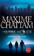 Autre-Monde tome 1 : L'Alliance des Trois