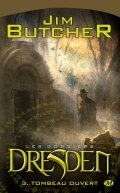 Les dossiers Dresden tome 3 Tombeau ouvert